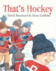 THAT'S HOCKEY by David Bouchard