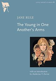 THE YOUNG IN ONE ANOTHER'S ARMS by Jane Rule