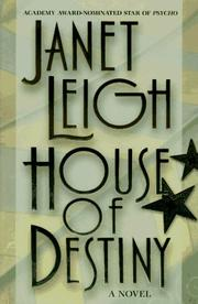 HOUSE OF DESTINY by Janet Leigh