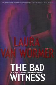 THE BAD WITNESS by Laura Van Wormer