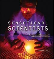 SENSATIONAL SCIENTISTS by Barry Shell