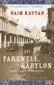 FAREWELL, BABYLON by Naim Kattan