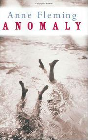 ANOMALY by Anne Fleming