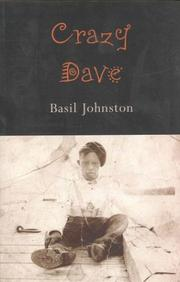 CRAZY DAVE by Basil Johnston