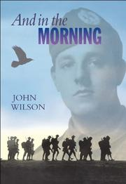 AND IN THE MORNING by John Wilson