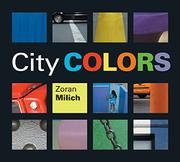 CITY COLORS by Zoran Milich