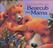 BEARCUB AND MAMA by Sharon Jennings