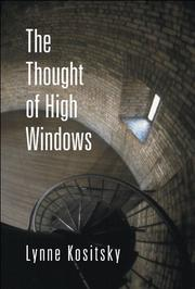 THE THOUGHT OF HIGH WINDOWS by Lynne Kositsky