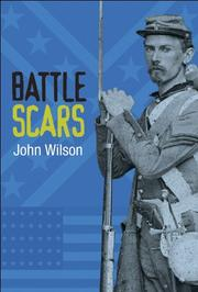 BATTLE SCARS by John Wilson