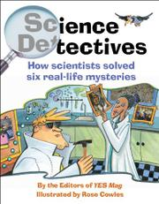 SCIENCE DETECTIVES by Eds. of YES Mag
