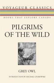 PILGRIMS OF THE WILD by Grey Owl
