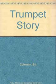 TRUMPET STORY by Bill Coleman