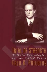 TRIAL OF STRENGTH by Fred K. Prieberg