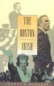 THE BOSTON IRISH by Thomas H. O'Connor