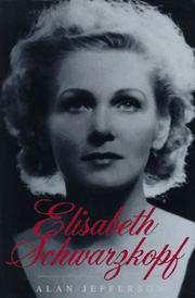 ELISABETH SCHWARZKOPF by Alan Jefferson