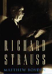 RICHARD STRAUSS by Matthew Boyden