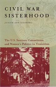 CIVIL WAR SISTERHOOD by Judith Ann Giesberg