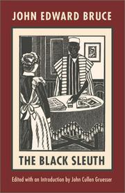 THE BLACK SLEUTH by John Edward Bruce