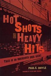 HOT SHOTS AND HEAVY HITS by Paul E. Doyle