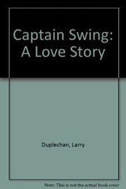 CAPTAIN SWING by Larry Duplechan