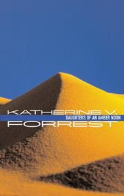 DAUGHTERS OF AN AMBER NOON by Katherine V. Forrest