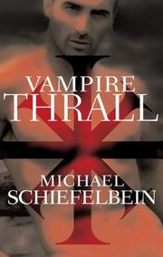 VAMPIRE THRALL by Michael Schiefelbein