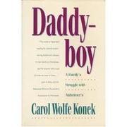 DADDYBOY by Carol Wolfe Konek