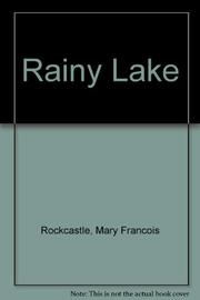 RAINY LAKE by Mary François Rockcastle