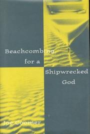 BEACHCOMING FOR A SHIPWRECKED GOD by Joe Coomer