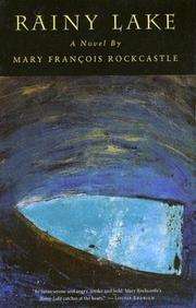 RAINY LAKE by Mary FranÇois Rockcastle