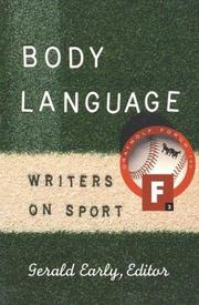 BODY LANGUAGE by Gerald Early