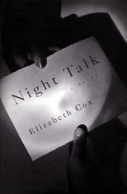 NIGHT TALK by Elizabeth Cox
