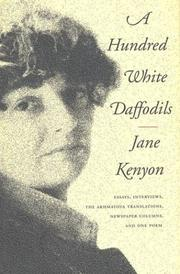 A HUNDRED WHITE DAFFODILS by Jane Kenyon