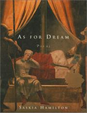 AS FOR DREAM by Saskia Hamilton