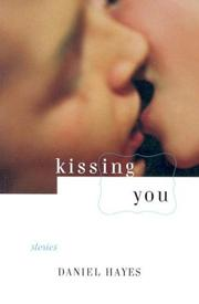 KISSING YOU by Daniel Hayes