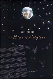 THE STAR OF ALGIERS by Aziz Chouaki