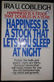 HAPPINESS IS A STOCK THAT LETS YOU SLEEP AT NIGHT by Ira U. Cobleigh
