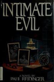 INTIMATE EVIL by Paul Reidinger