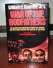 WAR OF THE GODFATHERS by Jr. William F. Roemer