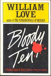 BLOODY TEN by William Love