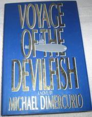 VOYAGE OF THE DEVILFISH by Michael DiMercurio