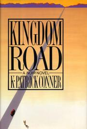 KINGDOM ROAD by K. Patrick Conner