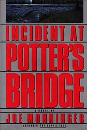 INCIDENT AT POTTER'S BRIDGE by Joseph Monninger