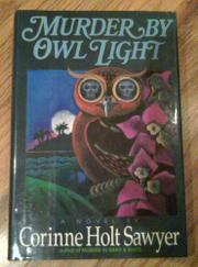 MURDER BY OWL LIGHT by Corinne Holt Sawyer