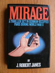 MIRAGE by J. Robert Janes