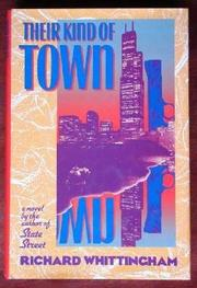 THEIR KIND OF TOWN by Richard Whittingham