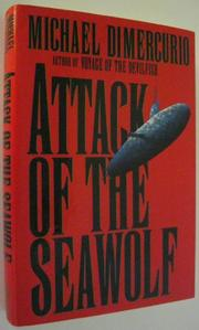 ATTACK OF THE SEAWOLF by Michael DiMercurio