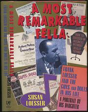 A MOST REMARKABLE FELLA by Susan Loesser