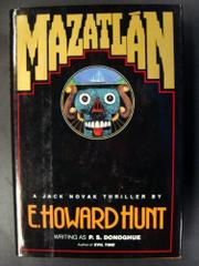 MAZATLAN by E. Howard Hunt