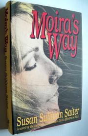 MOIRA'S WAY by Susan Sullivan Saiter